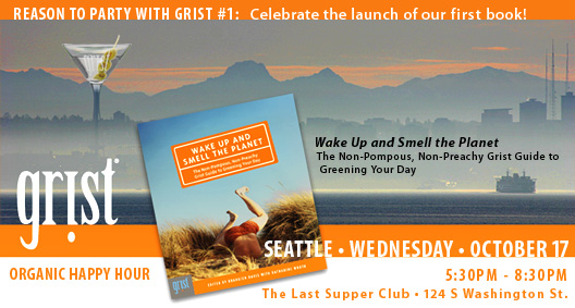 Grist Seattle Reader Party