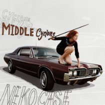Neko Case: Middle Cyclone