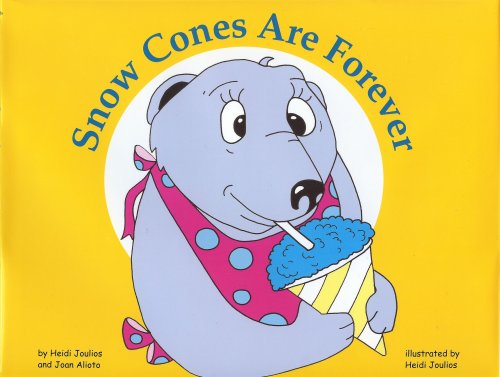 Snow Cones Are Forever book