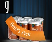 "Root beer with ""Grist's pick"" sash"