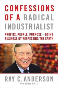 Confessions of a Radical Industrialist book cover