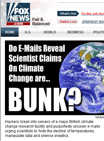 FOXNews: Do E-Mails Reveal Scientist Claims On Climate Change are... BUNK?