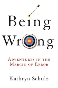 """""""Being Wrong"""" book cover"""