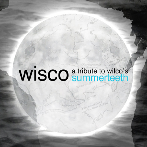 Wisco: A Tribute to Wilco's Summerteeth