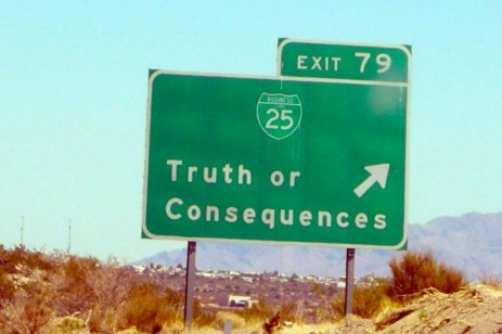 """Truth or Consequences"" sign"