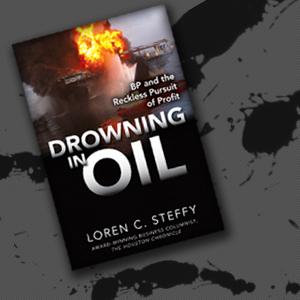 Drowning in Oil by Loren Steffy