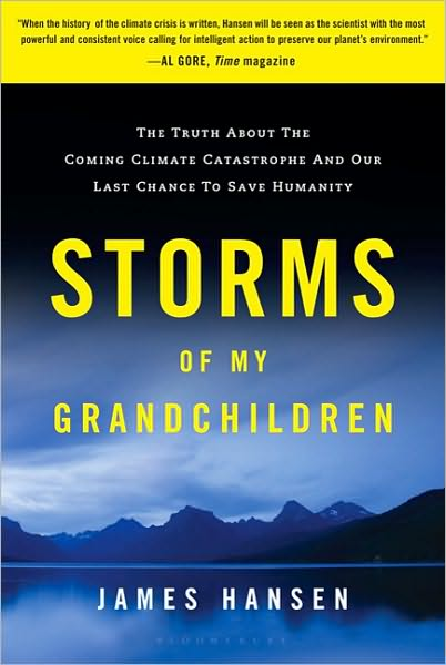 James Hansen - Storms of My Grandchildren