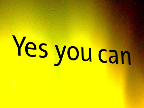 """""""yes you can"""" sign"""