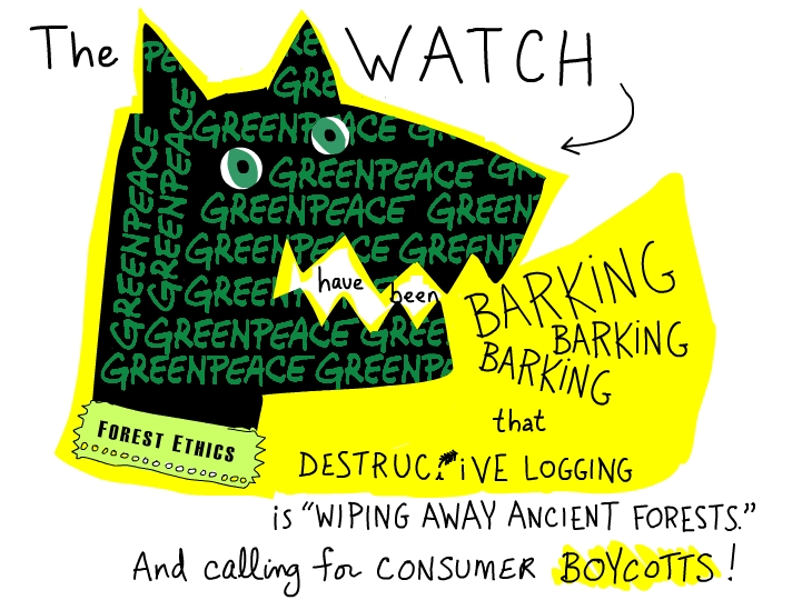 The watchdogs have been barking that destructive logging is 'wiping away ancient forests' and calling for consumer boycotts.