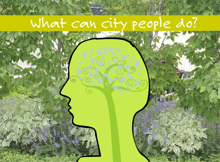 What can city people do?