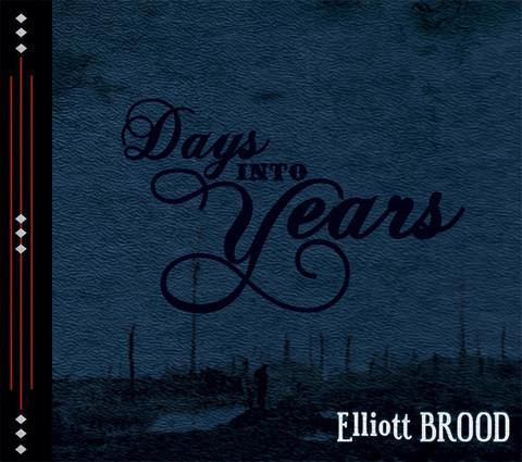 Elliott Brood - Days Into Years