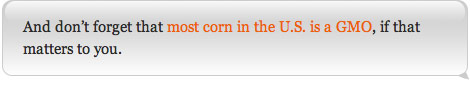 And don't forget that most corn in the U.S. is a GMO, if that matters to you.