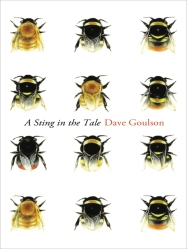 "Goulson's new book, ""A Sting in the Tale."""