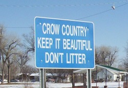 """sign: """"Crow country: Keep it beautiful, don't litter"""""""