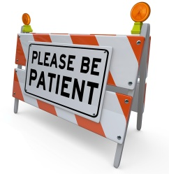 """please be patient"" sign"