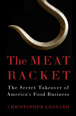 The-Meat-Racket-The-Secret-Takeover-of-America-s-Food-Business-Hardcover-P9781451645811