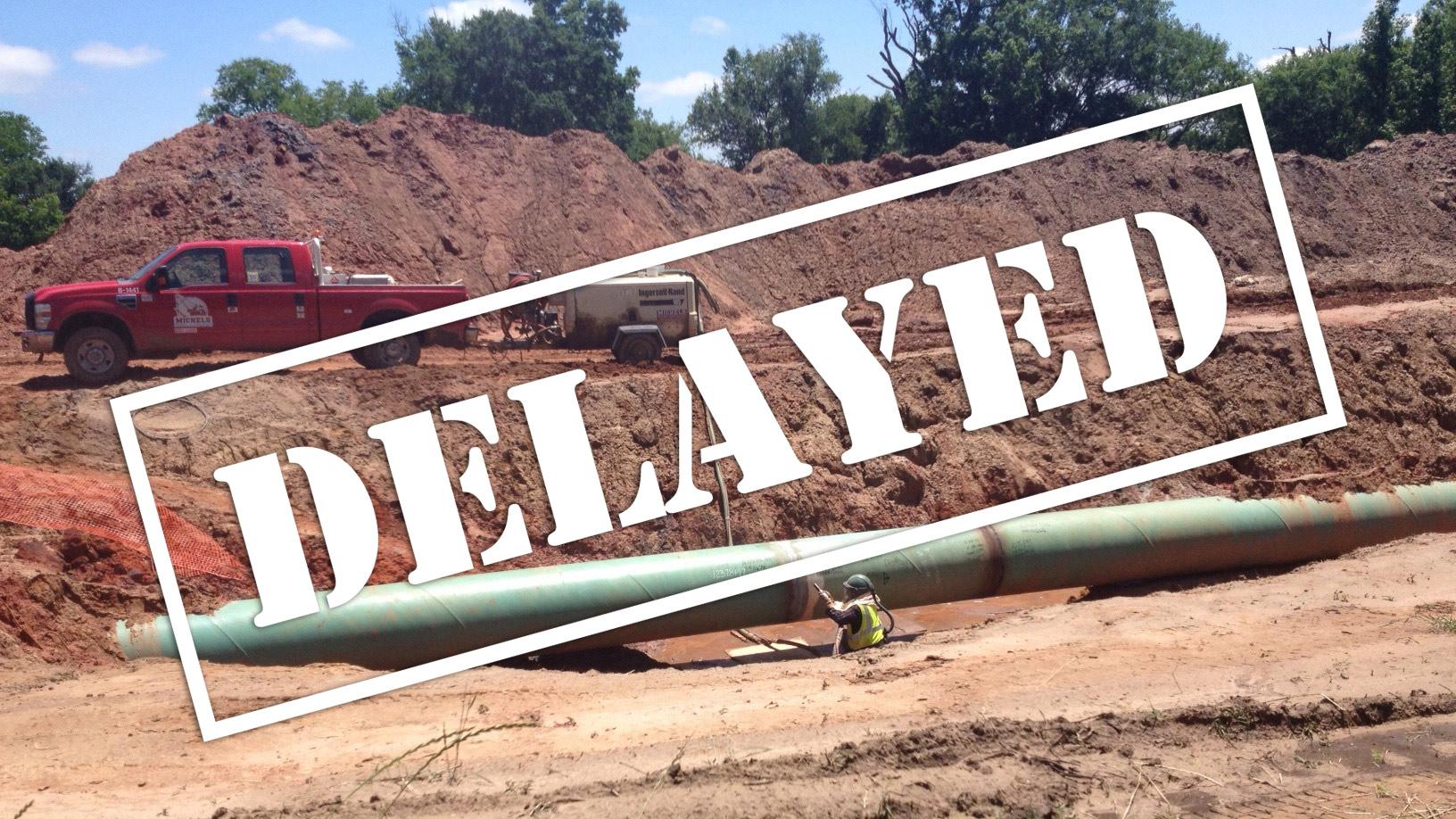 pipeline delayed