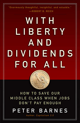 "book cover: ""With Liberty and Dividends for All"""