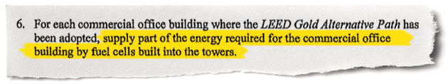 "The 2007 environmental standards include the requirement to build fuel cells ""into the towers."""