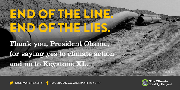 "Climate Reality Project box: ""Thank you, President Obama, for saying yes to climate action and no to Keystone XL."""