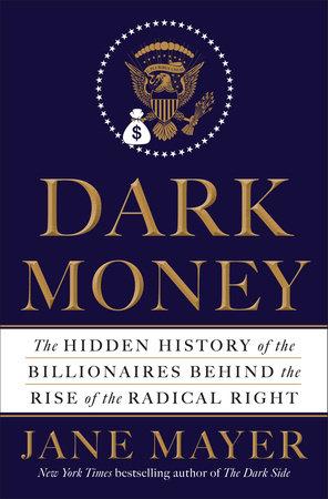 Dark Money Cover Jane Mayer