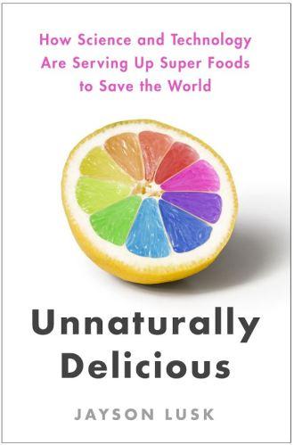 unnaturally delicious book