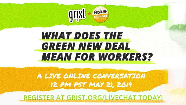 What does the Green New Deal mean for workers?